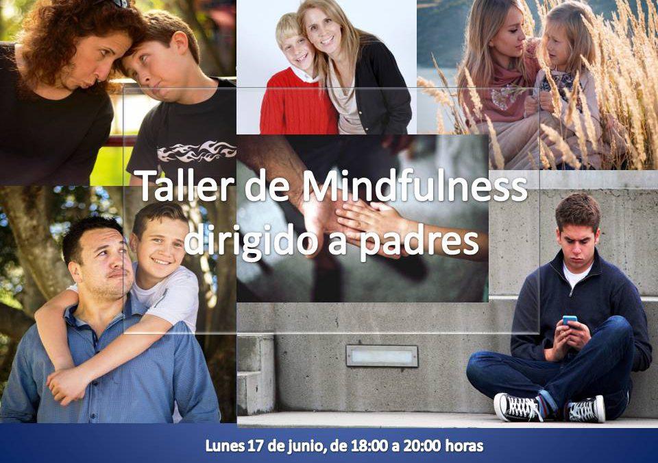 Taller de Minfuldness dirigido a padres. Herramientas para gestionar emociones y conectar con tus hijos
