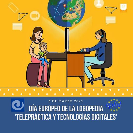 """""""Telepráctica y tecnologías digitales"""", tema protagonista del Día Europeo de la Logopedia 2021"""