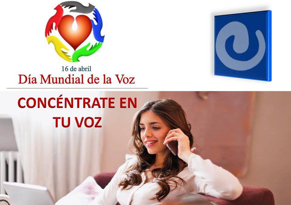 16 de abril, Día Mundial de la Voz: 'Concéntrate en tu voz'
