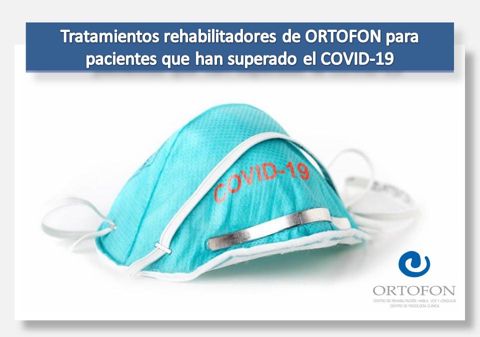 Tratamientos rehabilitadores de ORTOFON para pacientes que han superado el Covid-19
