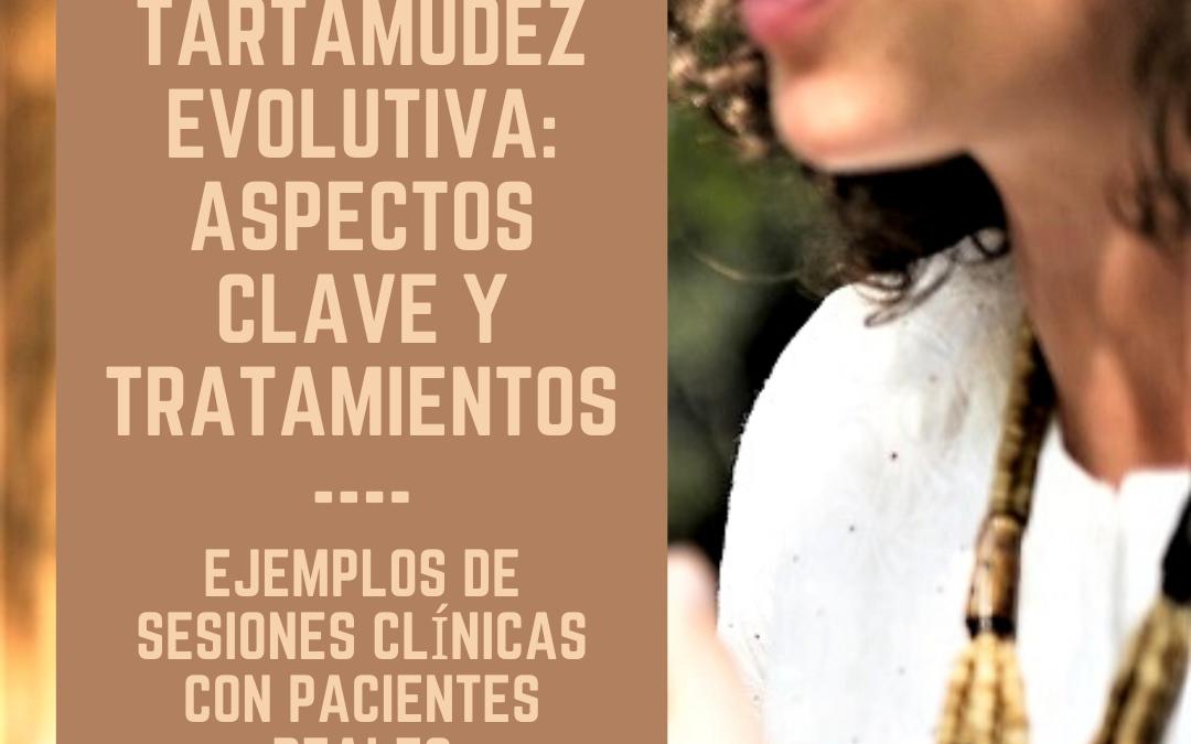 """Curso online: """"Tartamudez evolutiva: aspectos clave y tratamientos. Ejemplos de sesiones clínicas con pacientes reales"""""""
