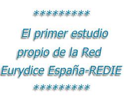 el primer estudio propio de la Red Eurydice España-REDIE