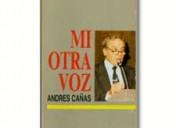 Andrés Cañas y el cáncer de laringe
