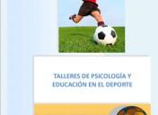 Talleres de psicología y educación en el deporte