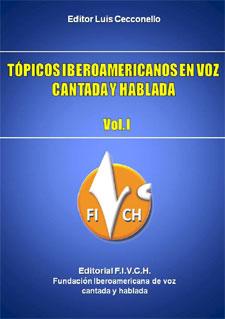 Tópicos iberoamericanos en voz cantada y hablada